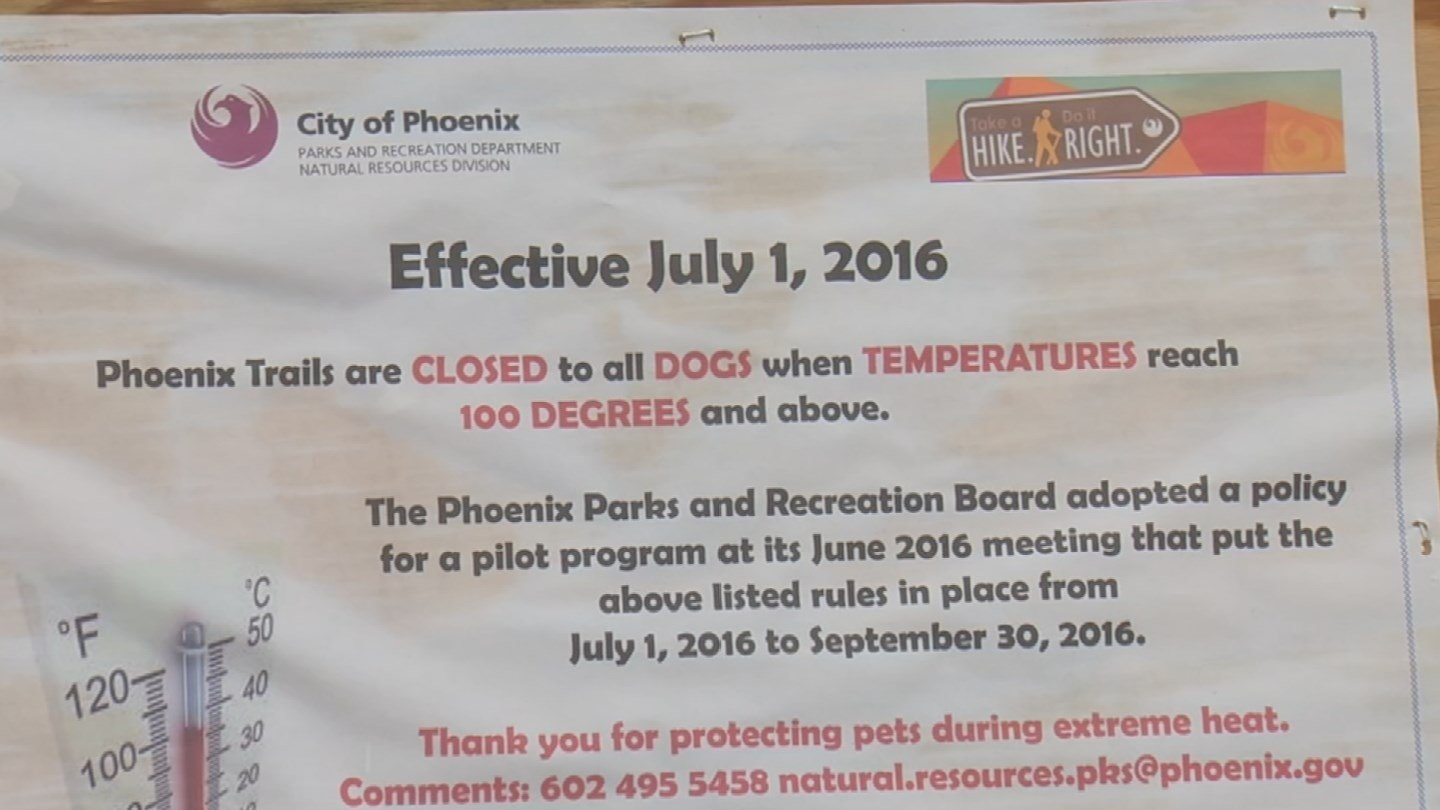 Signs are posted that animals aren't allowed on the trails when it's too hot. (Source: 3TV)