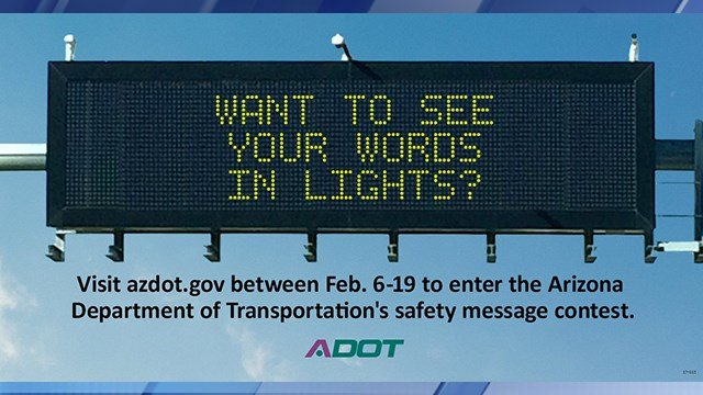 ADOT has started a contest for a new slogan on its freeway signs. (Source: ADOT)