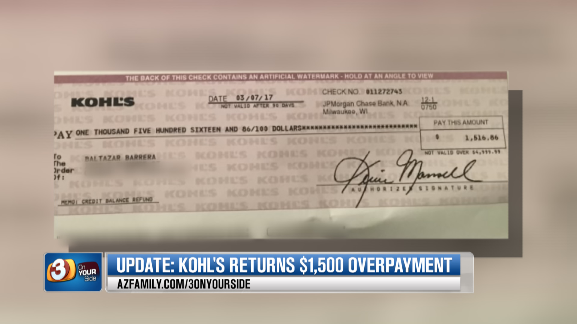 Barrera said he wouldn't have gotten a check from Kohl's without 3 On Your Side. (Source: 3TV/CBS 5)