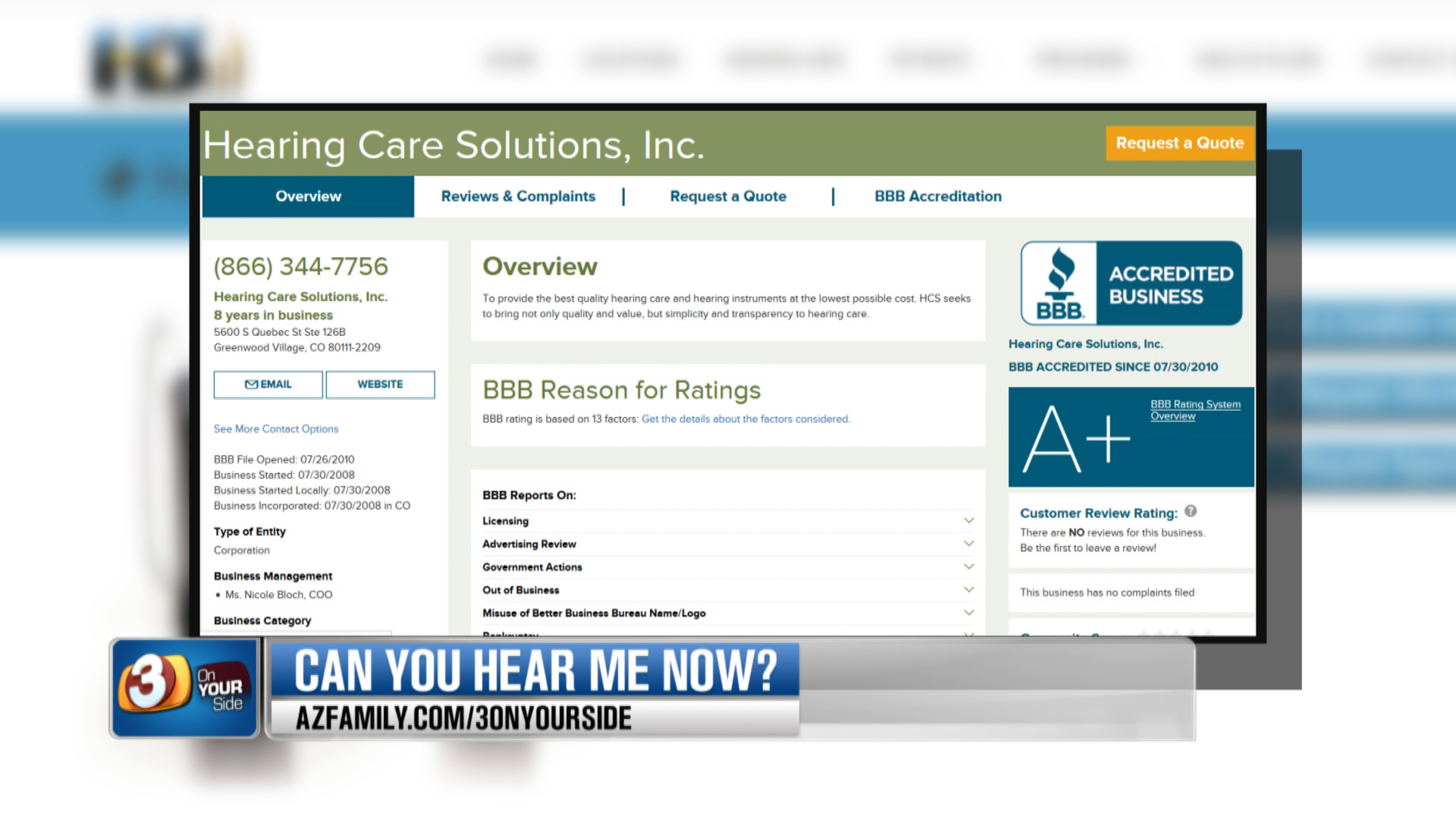 3 On Your Side discovered the company does exist and even has an A+ rating with the Better Business Bureau. (Source: 3TV/CBS 5)