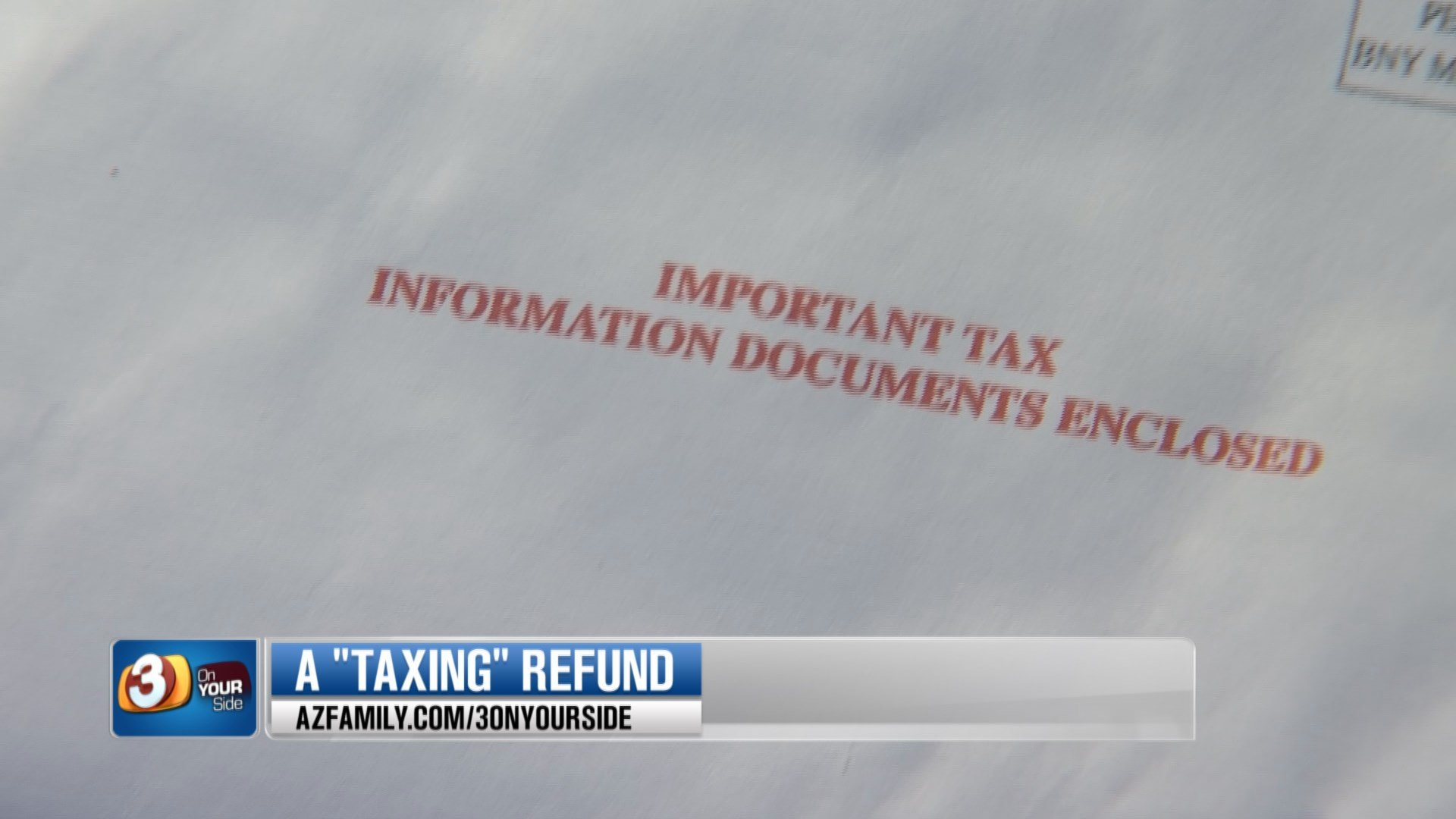 Ysasi did not receive his state refund for over two months. (Source: 3TV/CBS 5)
