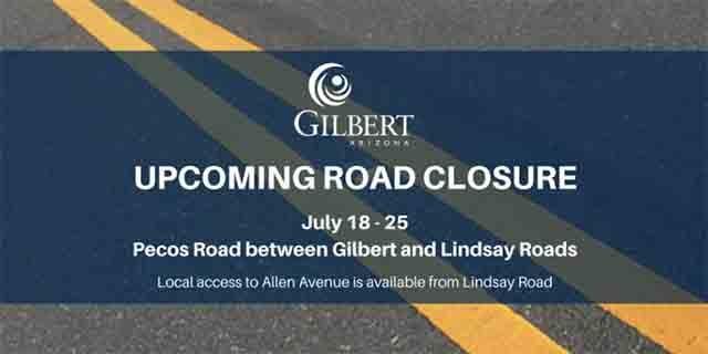 Gilbert road closure (www.gilbertaz.gov)