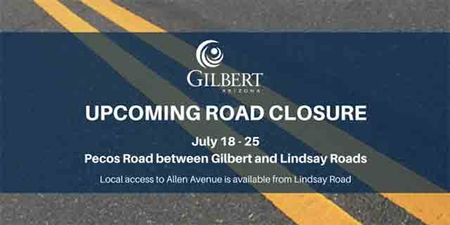 Gilbert road closure (www.gilbertaz.gov)