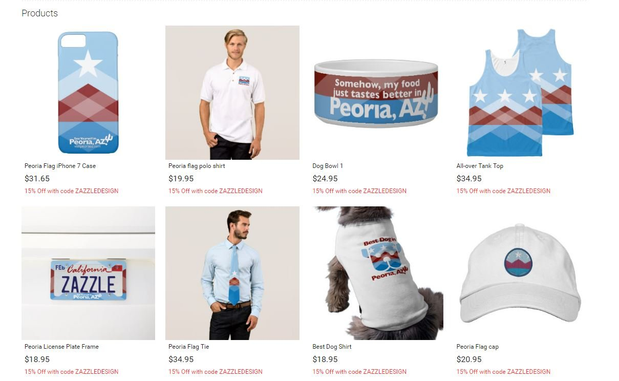 "There's a little something for everyone in the City of Peoria's 'flag swag"" Zazzle shop. This is just a small sampling of what's available. (Source: Zazzle.com)"