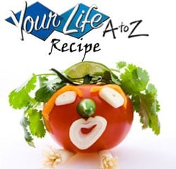 Your Life A to Z Recipes By Lori Hollenback