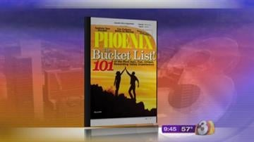 "The latest issue of Phoenix Magazine provides 101 things to knock off your ""bucket list"" By Content Creator"