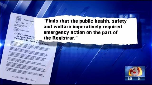 "According to the complaint filed by the Registrar of Contractors, the agency ""finds that the public health, safety and welfare imperatively required emergency action on the part of the Registrar."" (Source: 3TV)"