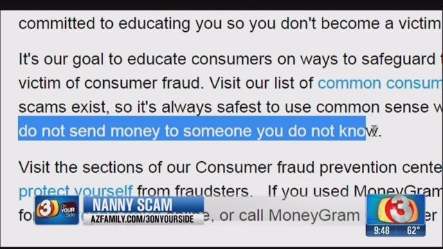 "MoneyGram clearly states on its website, ""do not send money to someone you do not know."" (Source: 3TV)"