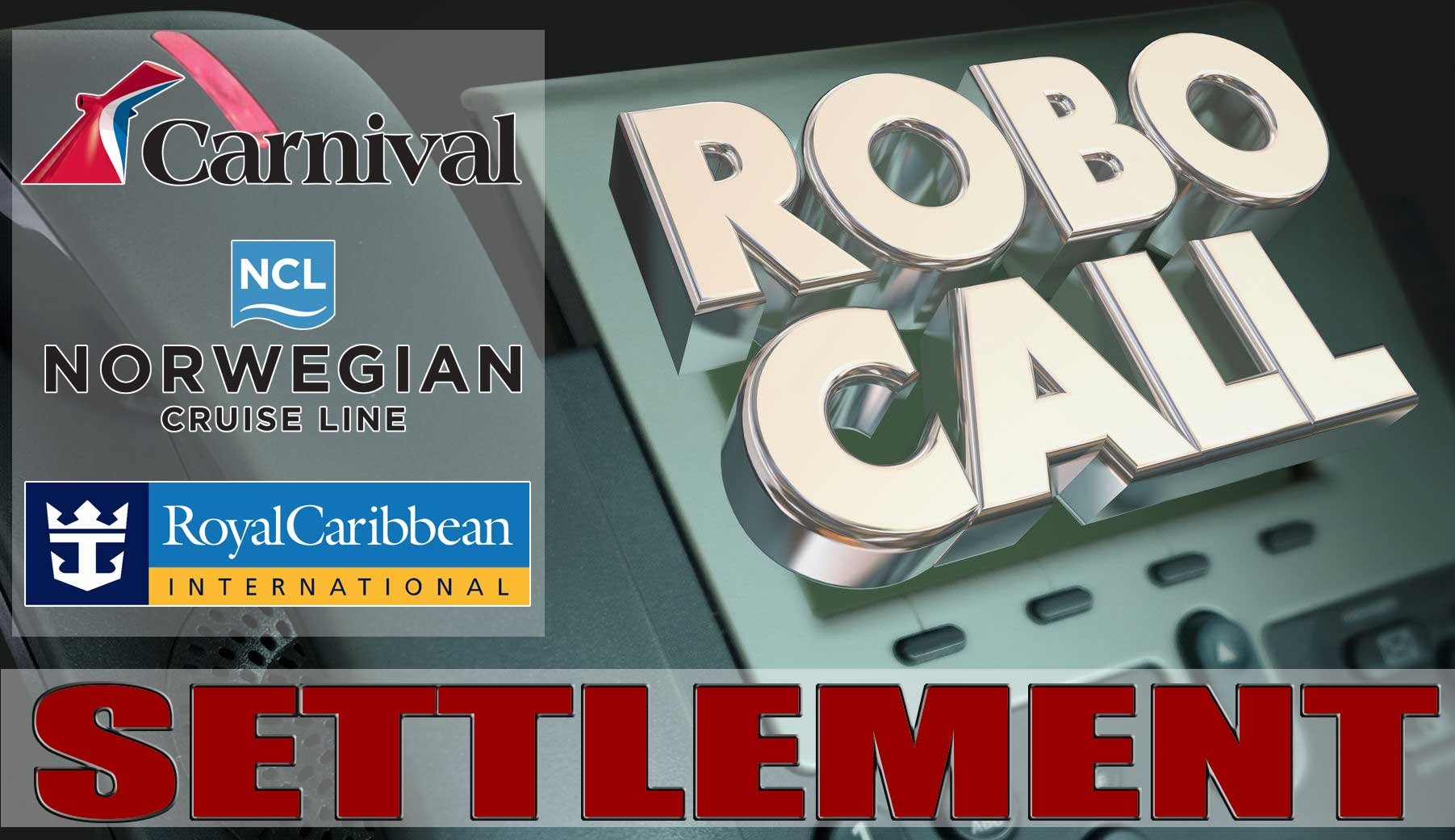 Did You Get A Free Cruise Robocall You May Be Eligible